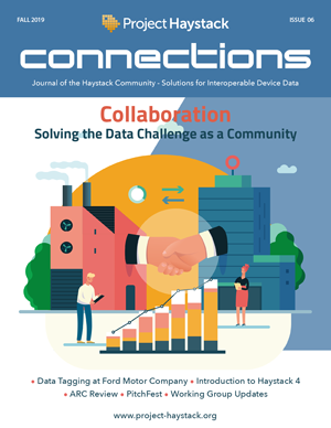 Project Haystack Connections Magazine Issue 6 Fall 2019