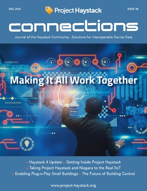 Project Haystack Connections Magazine Fall 2020 Is Now Available!