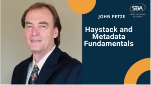 SBA 247: HAYSTACK AND METADATA FUNDAMENTALS WITH JOHN PETZE